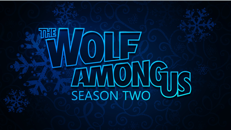 season two wolf among us